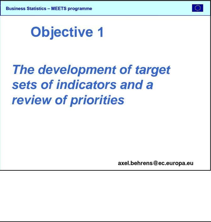 SBS Objective 1 The development of target sets of indicators and a review of priorities axel.behrens@ec.europa.eu