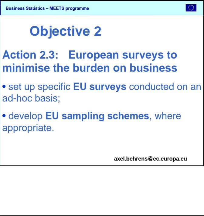 SBS Objective 2 Action 2.3: European surveys to minimise the burden on business set up specific