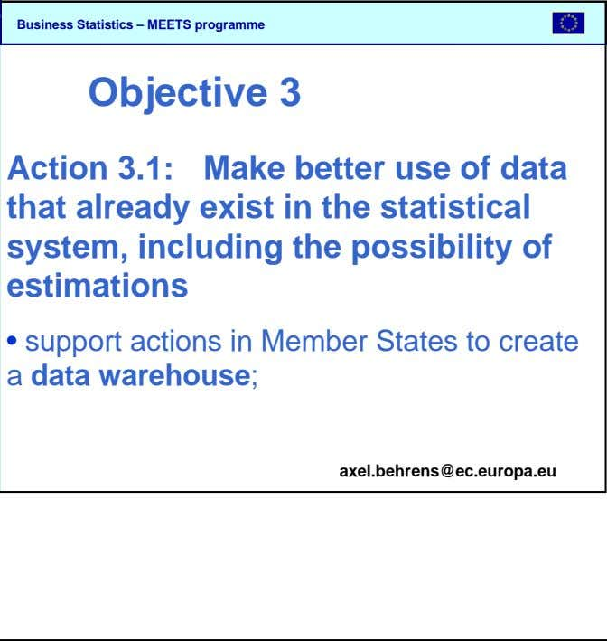 SBS Objective 3 Action 3.1: Make better use of data that already exist in the statistical