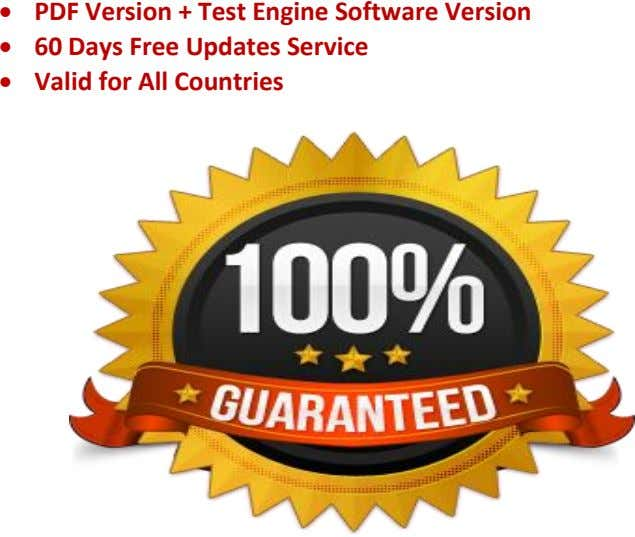    PDF Version + Test Engine Software Version 60 Days Free Updates Service Valid