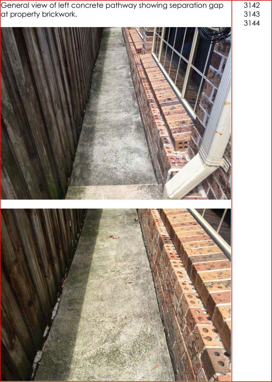 General view of left concrete pathway showing separation gap at property brickwork. 3142 3143 3144