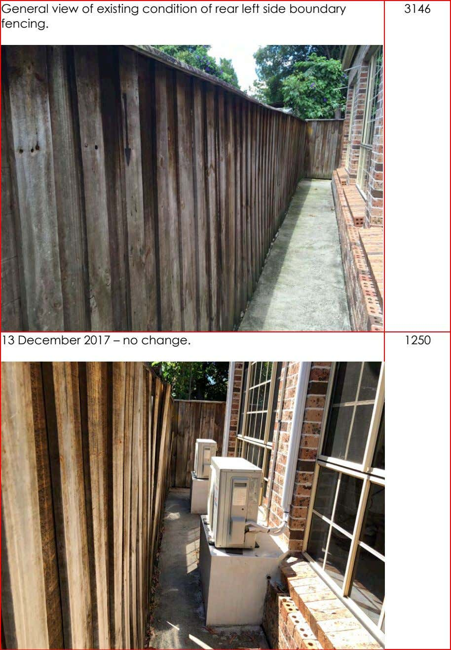 General view of existing condition of rear left side boundary fencing. 3146 13 December 2017