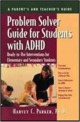 FAM034520 PUT YOURSELF IN THEIR SHOES PH. D. Parker Problem Solver Guide for Students with ADHD