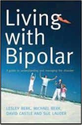 worked in mental health departments in Denmark and the UK. Living with Bipolar A Guide to