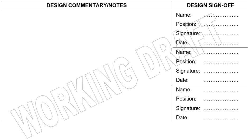 DESIGN COMMENTARY/NOTES DESIGN SIGN-OFF Name: ……………… Position: ……………… Signature: