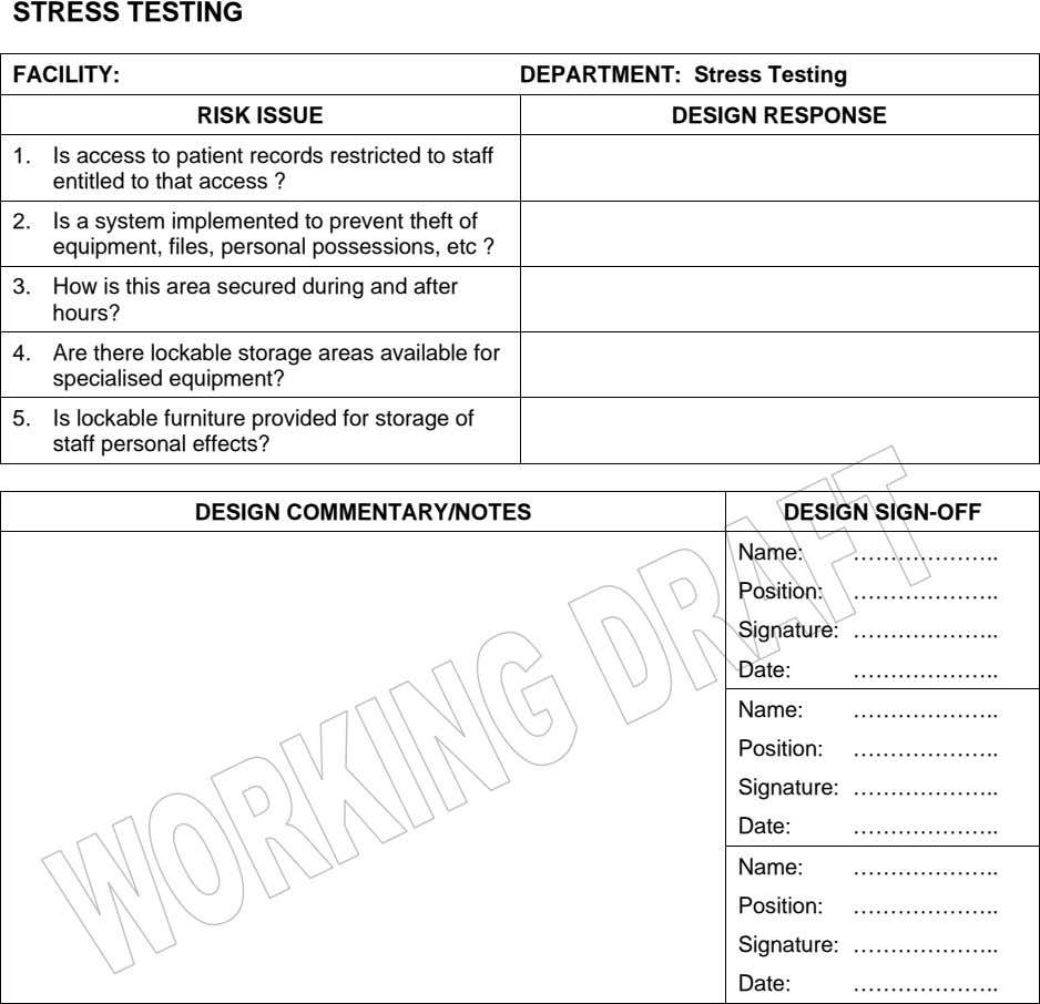 STRESS TESTING FACILITY: DEPARTMENT: Stress Testing RISK ISSUE DESIGN RESPONSE 1. Is access to patient