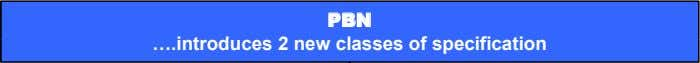 P BN ….introduces 2 new classes of specification
