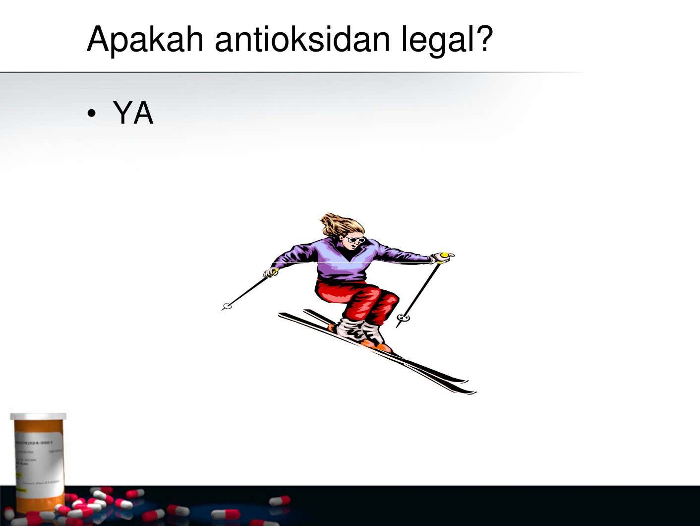 Apakah antioksidan legal? • YA