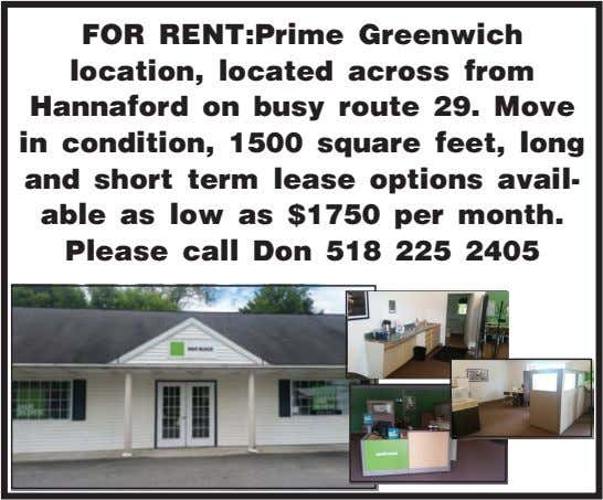 FOR RENT:Prime Greenwich location, located across from Hannaford on busy route 29. Move in condition, 1500