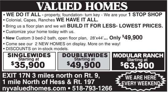 VALUED HOMES • WE DO IT ALL - property, foundation- turn key - We are your