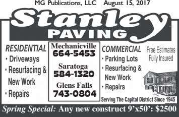 MG Publications, LLC August 15, 2017 Mechanicville 664-5453 Saratoga 584-1320 Glens Falls 743-0804 Spring Special: Any