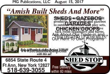 MG Publications, LLC August 15, 2017 SHEDS • GAZEBOS GARAGES CHICKEN COOPS Ask About Our Trade-in