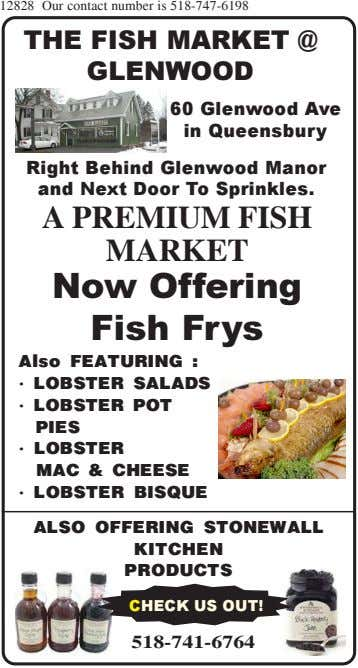 12828 Our contact number is 518-747-6198 THE FISH MARKET @ GLENWOOD 60 Glenwood Ave in Queensbury