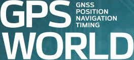 2016 BUYERS GUIDE COMPANY / PRODUCT / SERVICES / DIRECTORY WELCOME TO THE 2016 GNSS BUYERS