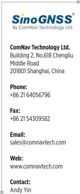 ComNav Technology Ltd. Building 2, No.618 Chengliu Middle Road 201801 Shanghai, China Phone: +86 21