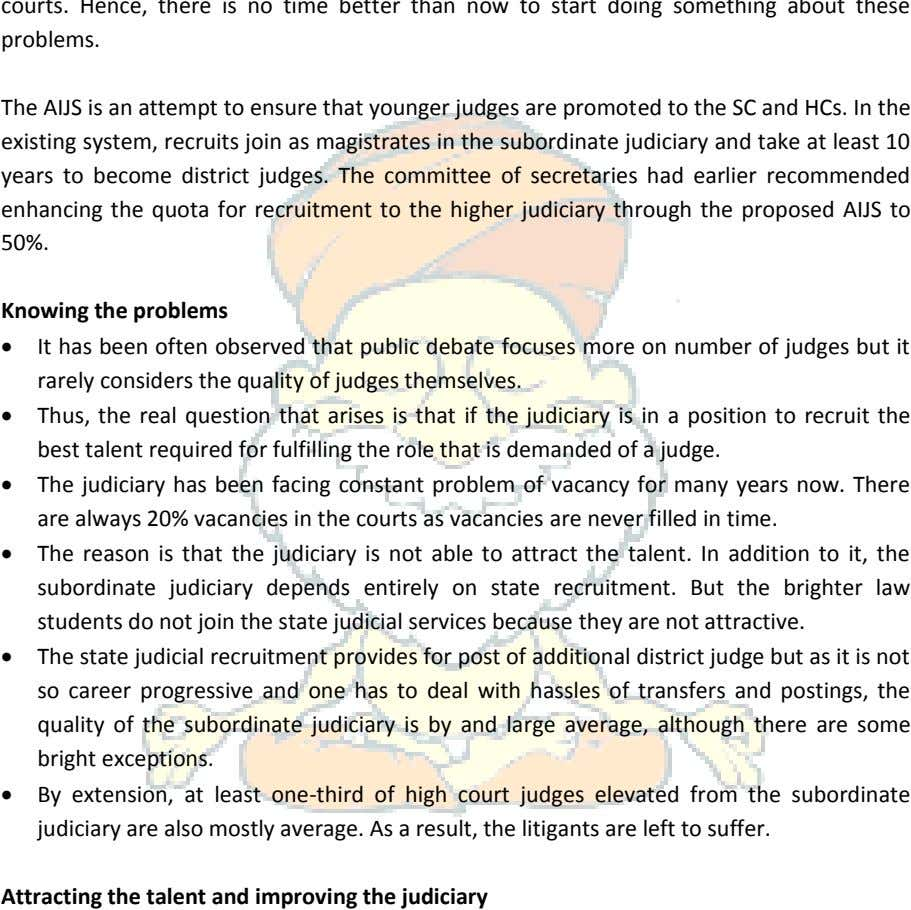 The AIJS is an attempt to ensure that younger judges are promoted to the SC