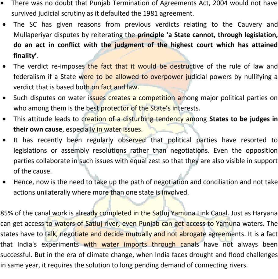 There was no doubt that Punjab Termination of Agreements Act, 2004 would not have