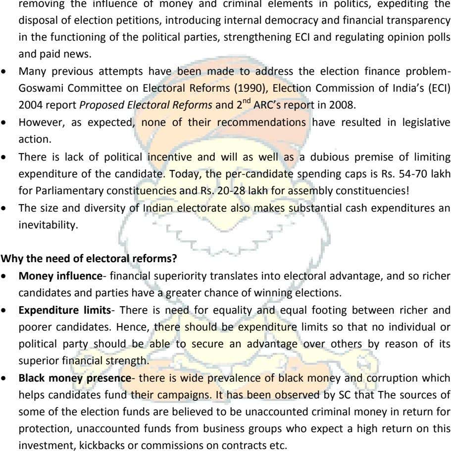  Many previous attempts have been made to address the election finance problem- Goswami Committee