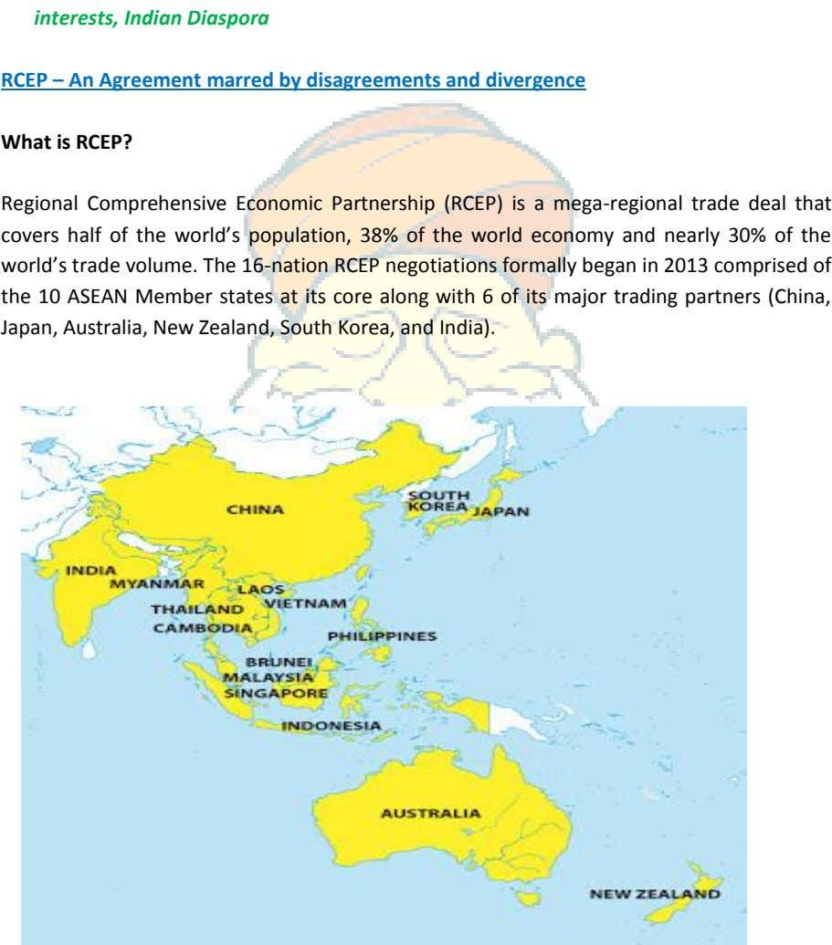 RCEP – An Agreement marred by disagreements and divergence What is RCEP? Regional Comprehensive Economic