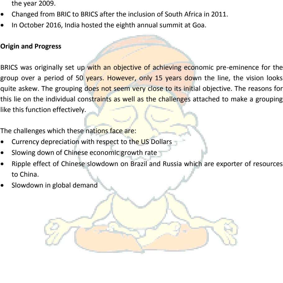  Changed from BRIC to BRICS after the inclusion of South Africa in 2011. 