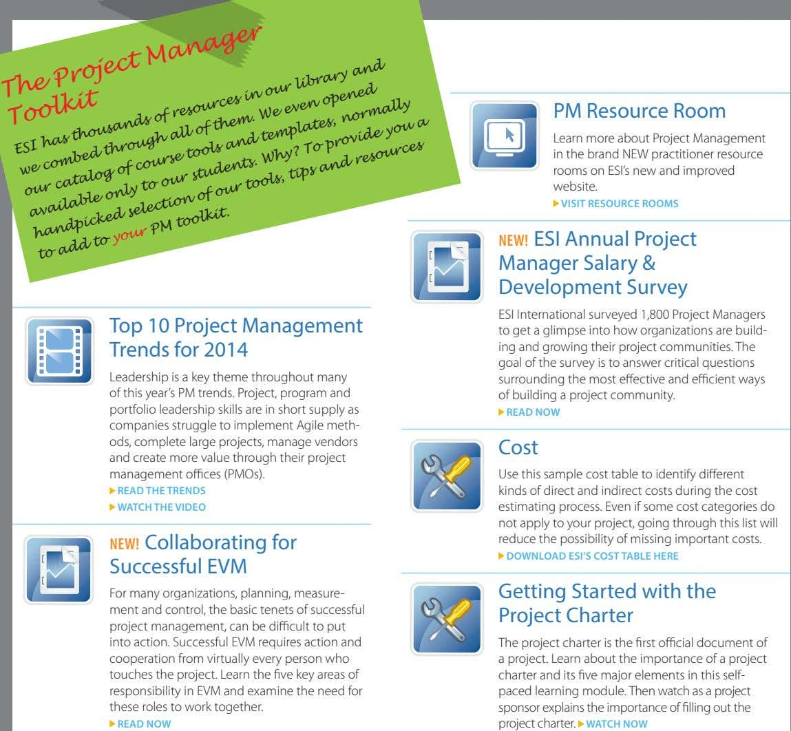 The Project Manager PM Resource Room Toolkit ESI has thousands resources in our library and