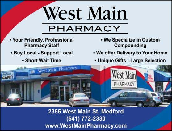 • Your Friendly, Professional Pharmacy Staff • We Specialize in Custom Compounding • Buy Local