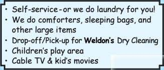 • Self-service - or we do laundry for you! • We do comforters, sleeping bags,
