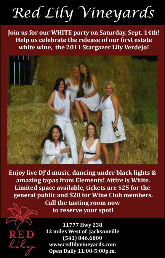 Red Lily Vineyards Join us for our WHITE party on Saturday, Sept. 14th! Help us