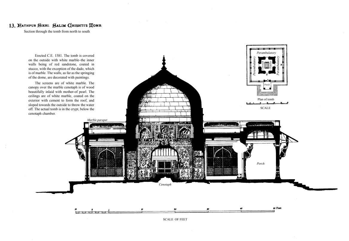 13. Section through the tomb from north to south Perambulatory Erected C.E. 1581. The tomb