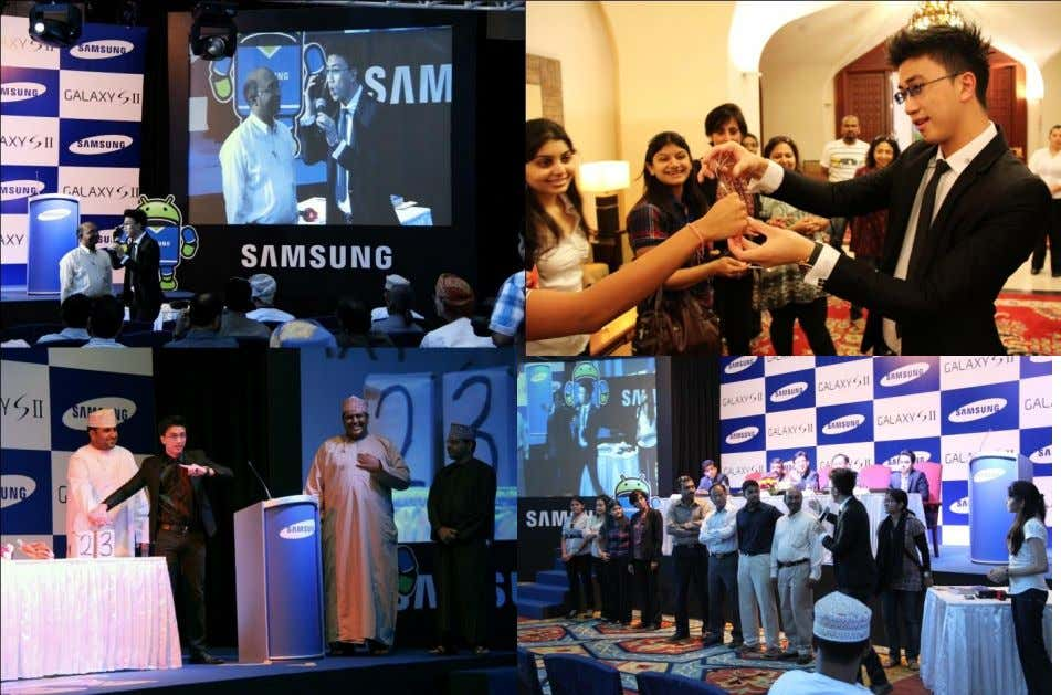 Middle-East show debut at The Sultanate of Oman, Arab. Launching the much anticipated Samsung Galaxy