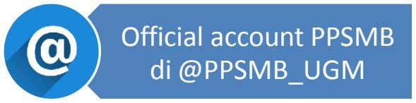 Official account PPSMB di @PPSMB_UGM