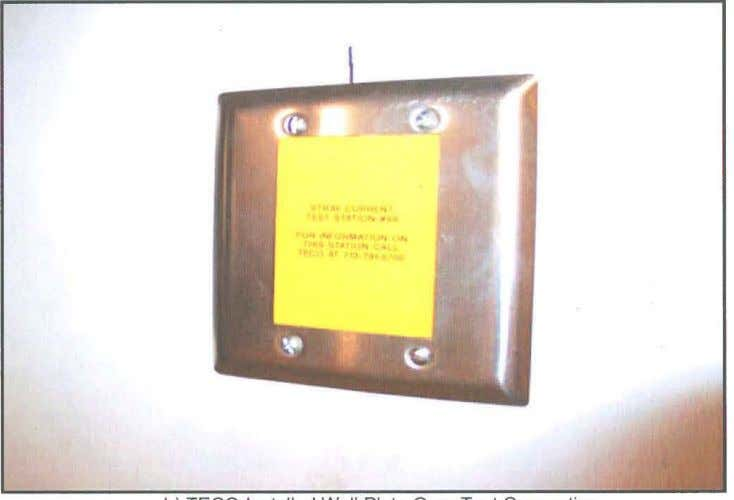 b) TECO-Installed Wall Plate Over Test Connection FIGURE 1 - Typical Structural Steel Test Point