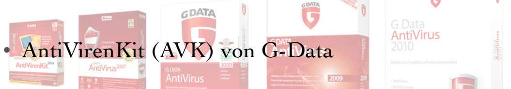• AntiVirenKit (AVK) von G-Data