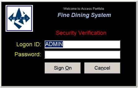 Access Portfolio POS User's Manual (Fine Dining Edition) 3.0 CASHIER OPERATION 3.1 Sign On 1. On