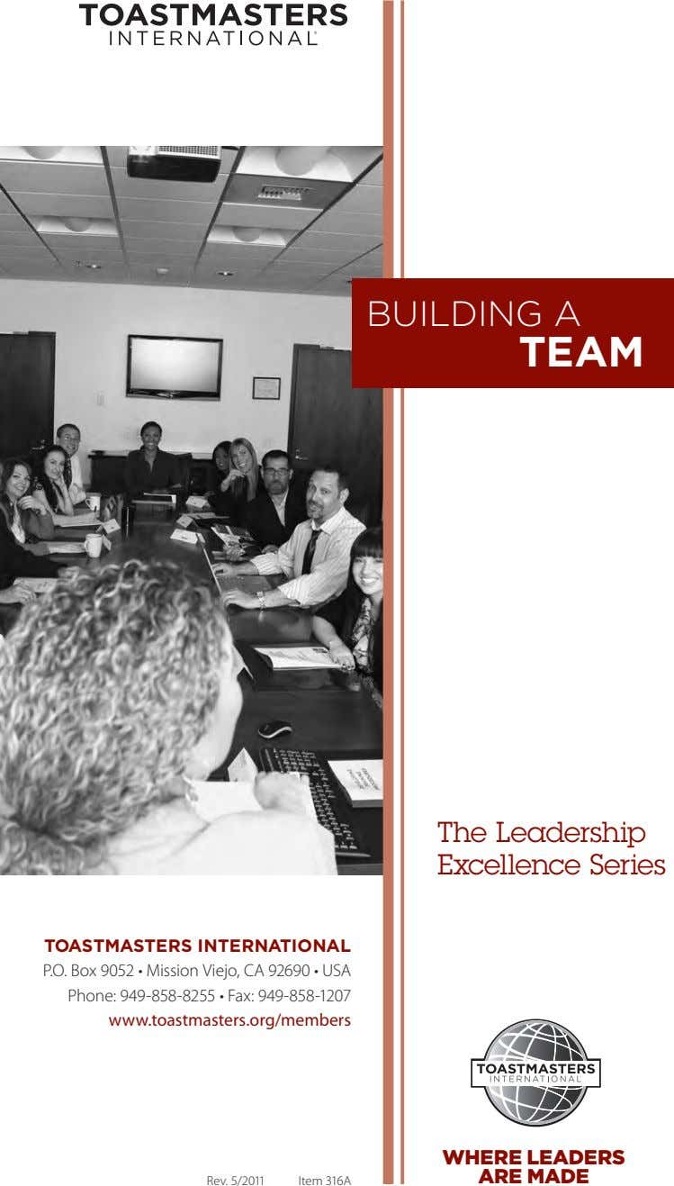 BUILDING A TEAM The Leadership Excellence Series TOASTMASTERS INTERNATIONAL P.O. Box 9052 • Mission Viejo,