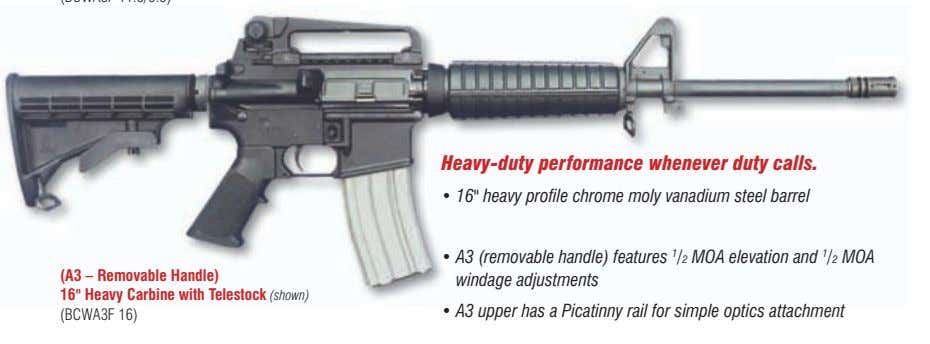 "heavy-duty performance whenever duty calls. • 16"" heavy profile chrome moly vanadium steel barrel •"