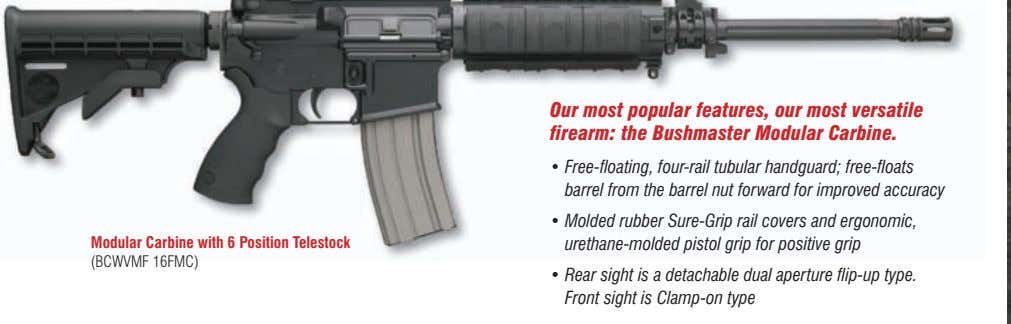 Our most popular features, our most versatile firearm: the Bushmaster Modular Carbine. • Free-floating, four-rail
