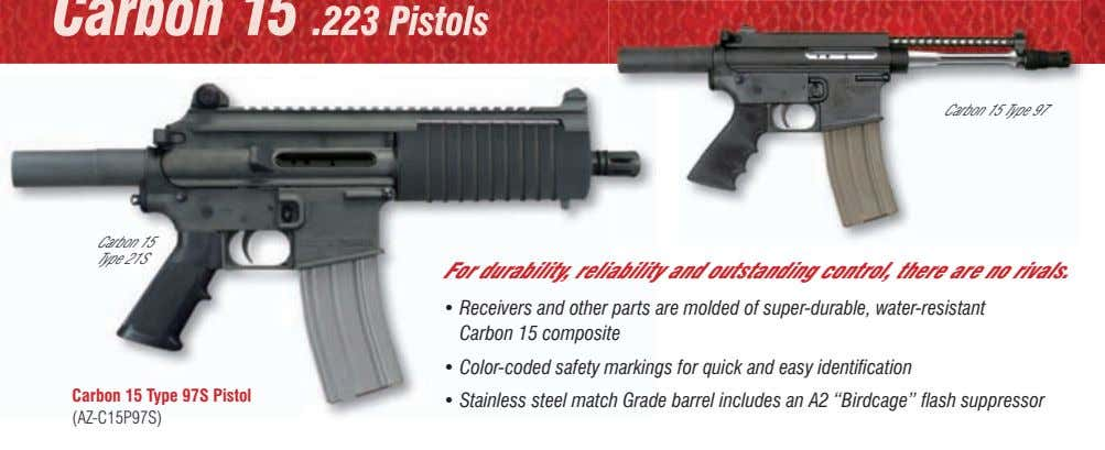 Carbon 15 Type 97 Carbon 15 Type 21S For durability, reliability and outstanding control, there