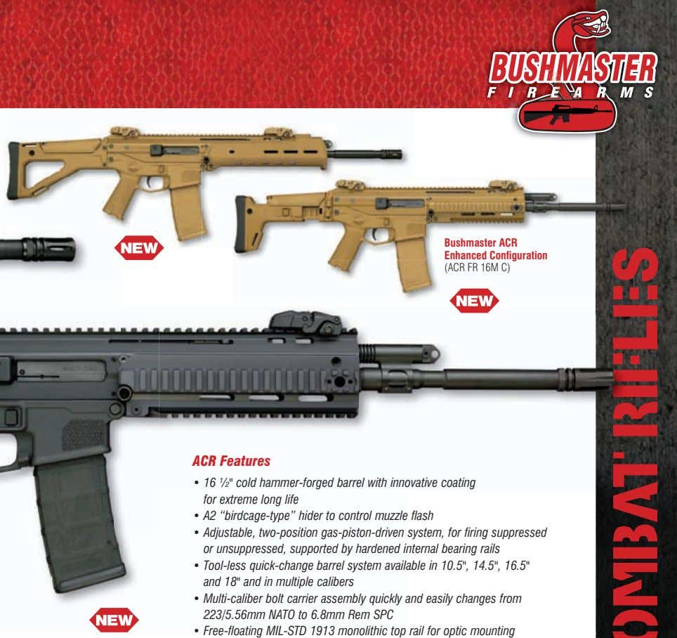 "Bushmaster ACR Enhanced Configuration (ACR FR 16M C) aCr Features • 16 ½"" cold hammer-forged"