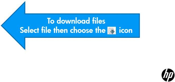 To download files Select file then choose the icon