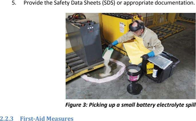 5. Provide the Safety Data Sheets (SDS) or appropriate documentation. Figure 3: Picking up a