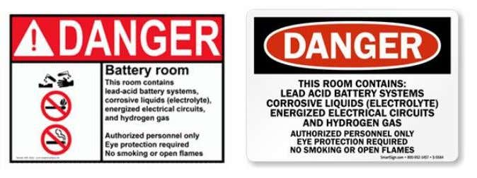 are corrosive liquids;  hydrogen gas is generated. Figure 5: Examples of lead-acid battery danger signs