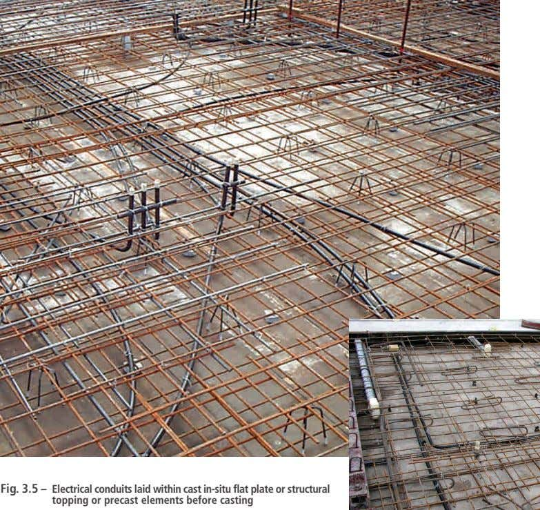 Fig. 3.5 – Electrical conduits laid within cast in-situ flat plate or structural topping or