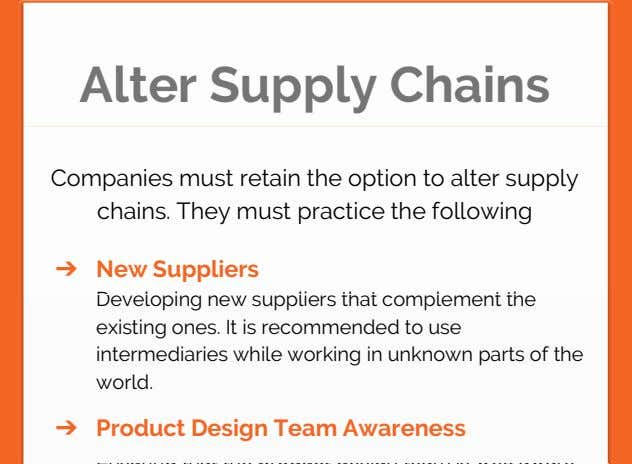 Alter Supply Chains Companies must retain the option to alter supply chains. They must practice