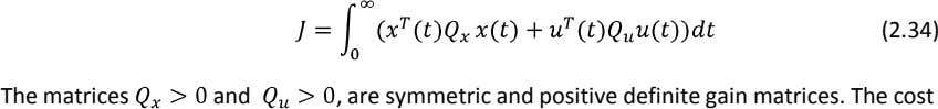 (2.34) The matrices and , are symmetric and positive definite gain matrices. The cost