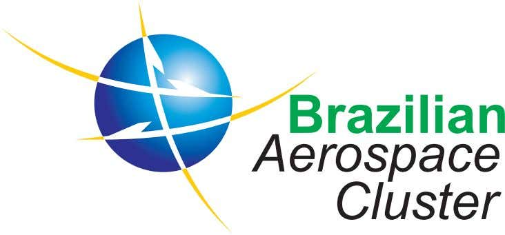 Meet Brazilian Aerospace Companies: AEROARTE Contacts: Mr. Leandro Silva e Abreu – Commercial Manager Phone: