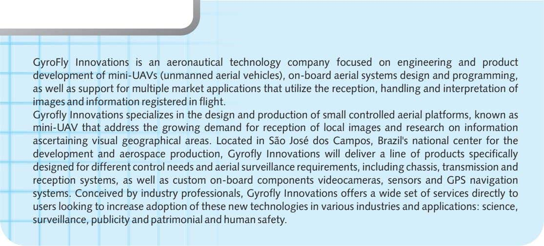 GyroFly Innovations is an aeronautical technology company focused on engineering and product development of mini-UAVs