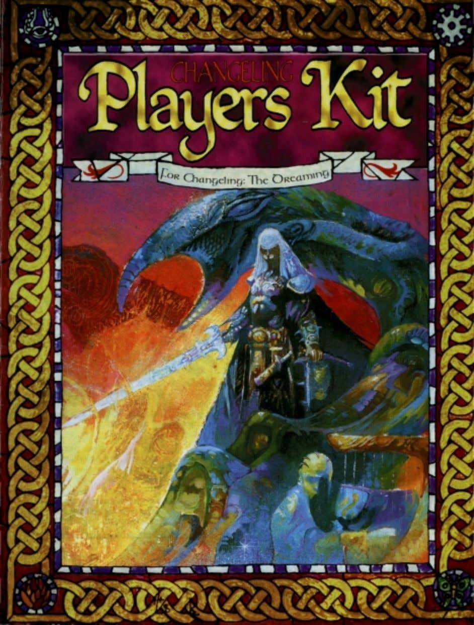 Changeling: the Dreaming  Changeling Players Kit Changeling: Players Kit