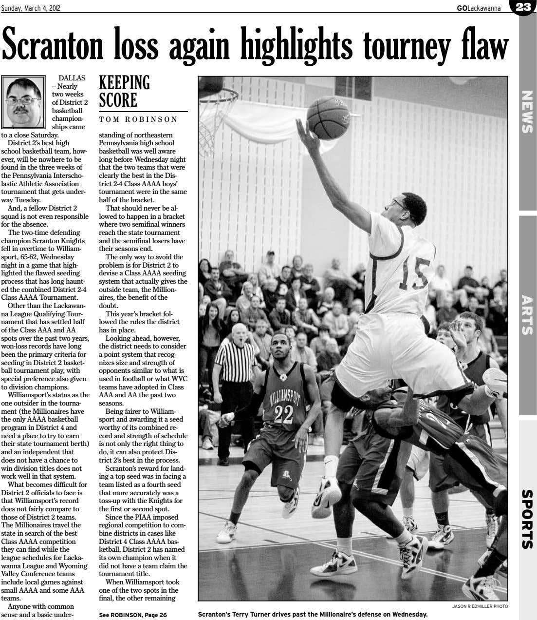Sunday, March 4, 2012 GOLackawanna 23 Scranton loss again highlights tourney flaw DALLAS KEEPING –