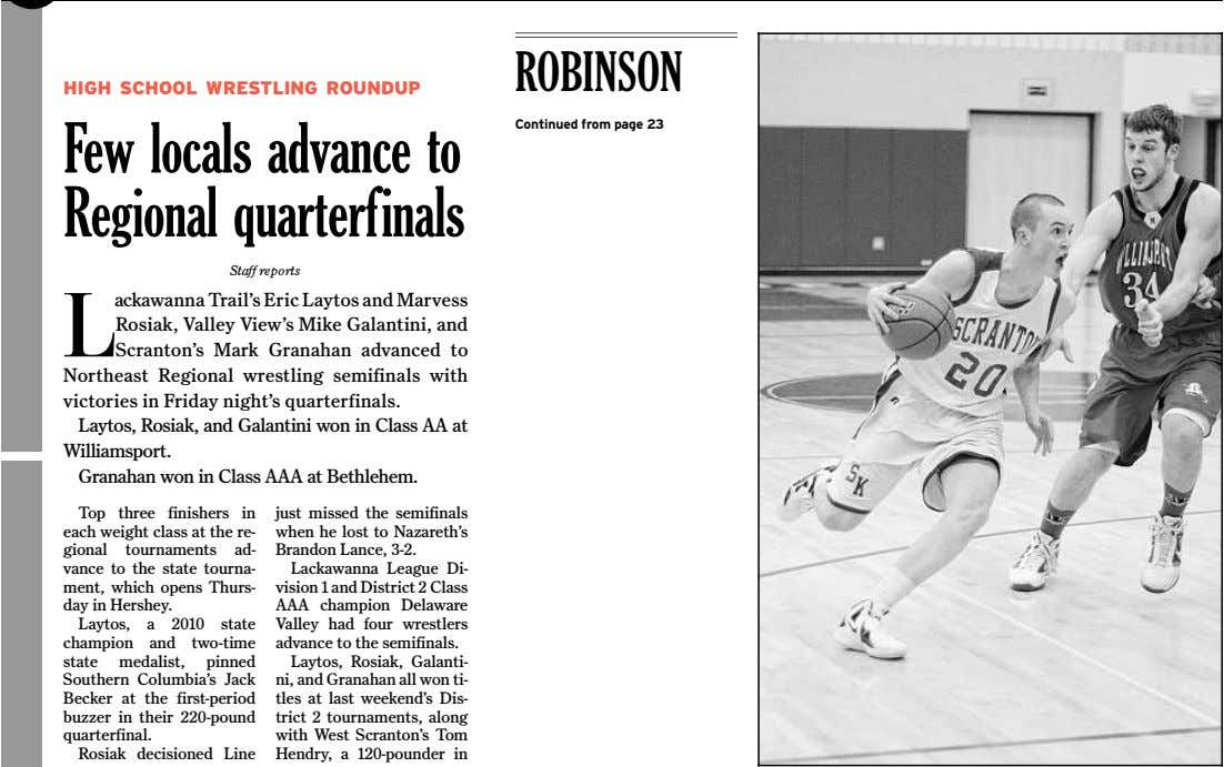ROBINSON HIGH SCHOOL WRESTLING ROUNDUP Continued from page 23 Few locals advance to Regional quarterfinals